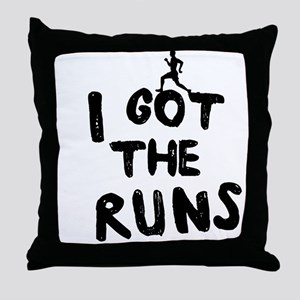 I got the runs Throw Pillow