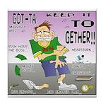 Keep It Together Back Pew Tile Coaster