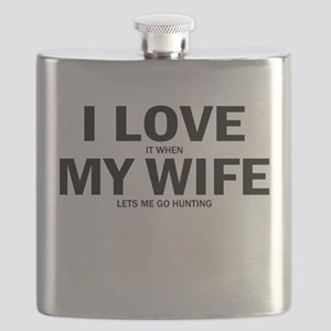 I Love It When My Wife Lets Me Go Hunting Flask