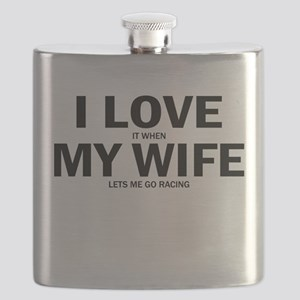 I Love It When My Wife Lets Me Go Racing Flask