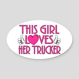 This Girl Loves Her Trucker Oval Car Magnet