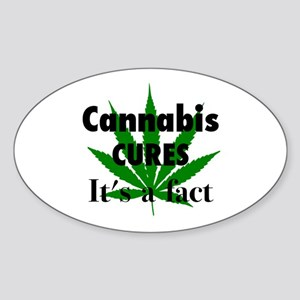 Cannabis Cures It's a fact Sticker (Oval)