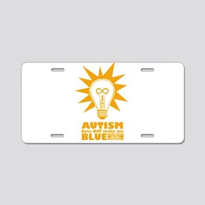 Autism Doesn't Make Me Blue Aluminum License Plate
