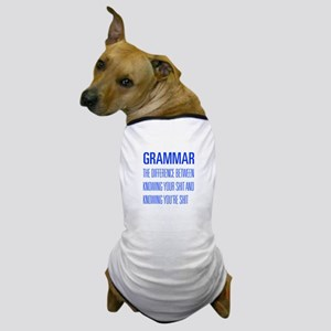 grammar-difference-shit-UNIV-BLUE Dog T-Shirt