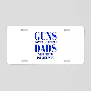 guns-dont-kill-people-PRETTY-DAUGHTERS-bod-blue Al