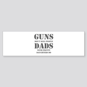 guns-dont-kill-people-PRETTY-DAUGHTERS-sten-gray B