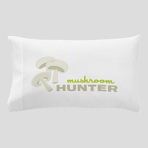 Mushroom Hunter Pillow Case