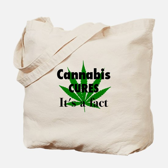 Cannabis Cures Its A Fact Tote Bag