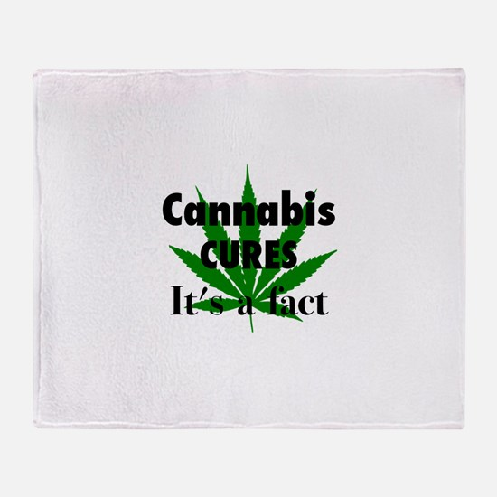Cannabis Cures Its A Fact Throw Blanket