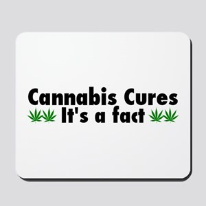 Cannabis Cures Its A Fact Mousepad