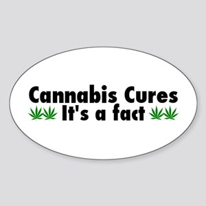 Cannabis Cures Its A Fact Sticker (Oval)