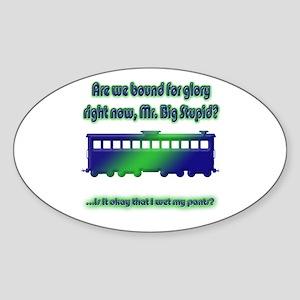 Big Stupid Oval Sticker