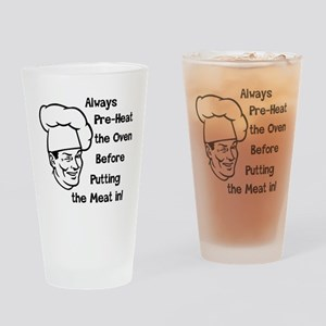 Pre-Heat the Oven Drinking Glass