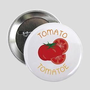 """Tomato Tomatoe 2.25"""" Button"""