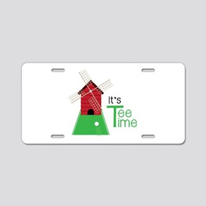 Its Tee Time Aluminum License Plate