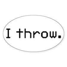 I throw Oval Sticker