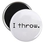 I throw Magnet