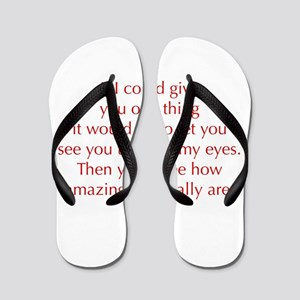 if-I-could-give-you-one-thing-opt-red Flip Flops