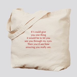 if-I-could-give-you-one-thing-opt-red Tote Bag
