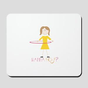 Wanna Hoop Mousepad