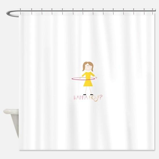 Wanna Hoop Shower Curtain