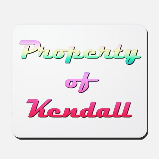 Property Of Kendall Female Mousepad