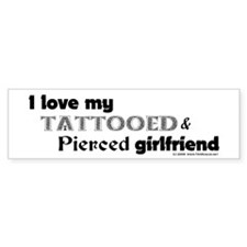 Tattooed Girlfriend Bumper Sticker