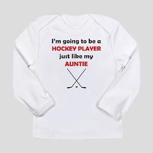 Hockey Player Like My Auntie Long Sleeve T-Shirt