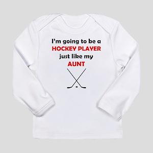 Hockey Player Like My Aunt Long Sleeve T-Shirt