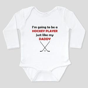 Hockey Player Like My Daddy Body Suit