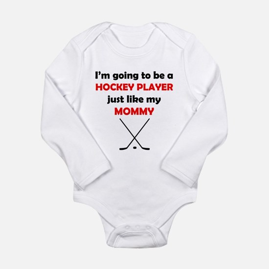 Hockey Player Like My Mommy Body Suit