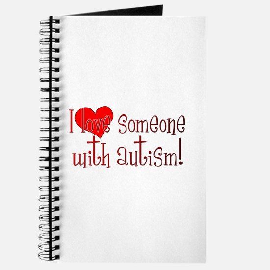 I LOVE SOMEONE WITH AUTISM Journal