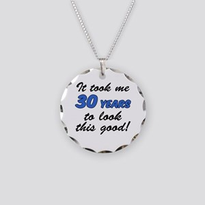 Took Me 30 Years Necklace Circle Charm