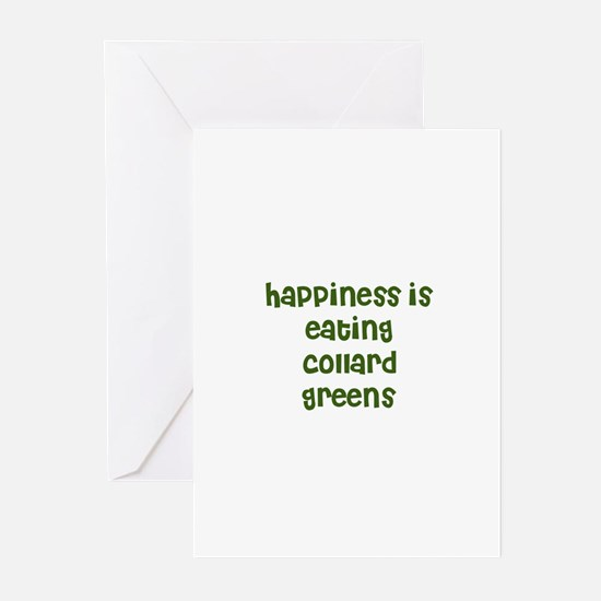 happiness is eating collard g Greeting Cards (Pack