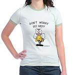 Don't Worry Bee Jr. Ringer T-Shirt