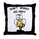 Don't Worry Bee Throw Pillow