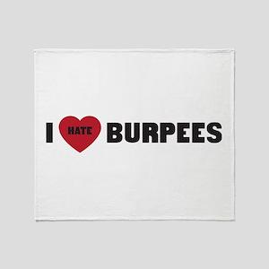 I love hate burpees Throw Blanket