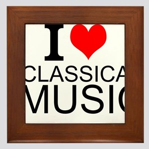 I Love Classical Music Framed Tile