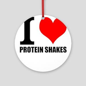 I love Protein Shakes t shirt Ornament (Round)