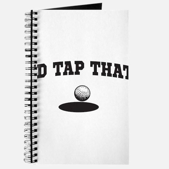 I'd tap that golf Journal