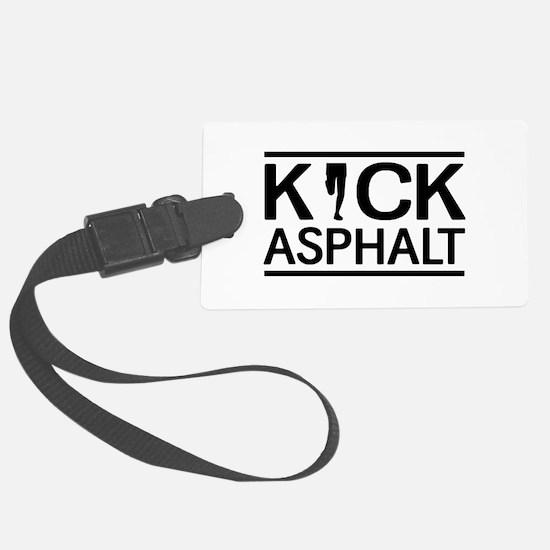 Kick asphalt Luggage Tag