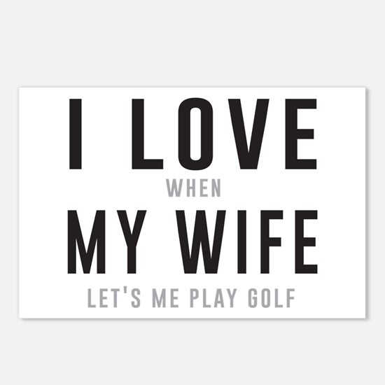Love when wife lets play golf Postcards (Package o