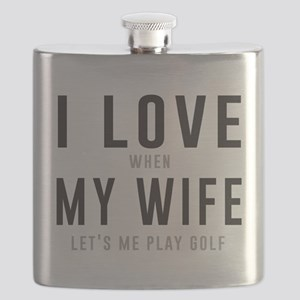 Love when wife lets play golf Flask