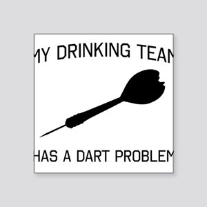 Drinking team dark problem Sticker