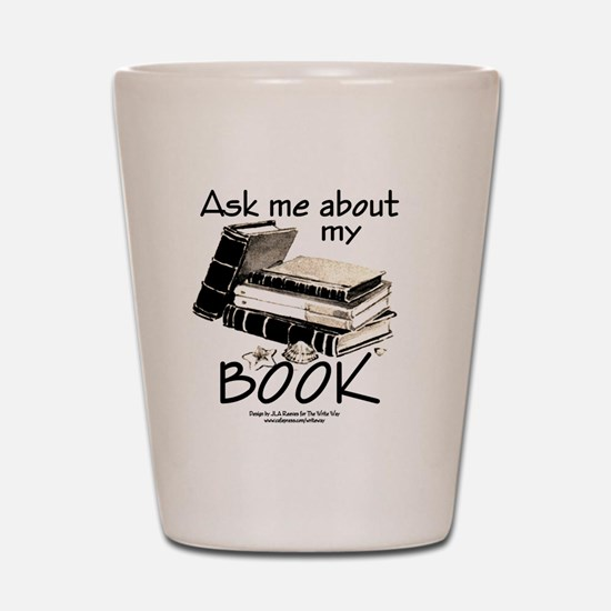 Pocket Design: Ask Me About My Book Shot Glass