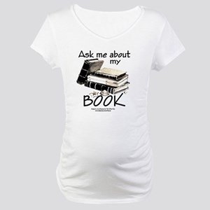 Pocket Design: Ask Me About My B Maternity T-Shirt