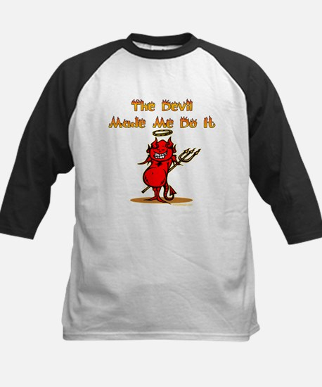The Devil Made Me Do It Baseball Jersey