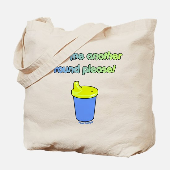 Pour Me Another Round Tote Bag