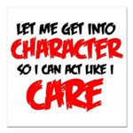 Like I Care bla-red Square Car Magnet 3