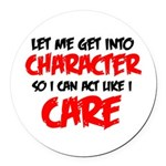 Like I Care bla-red Round Car Magnet